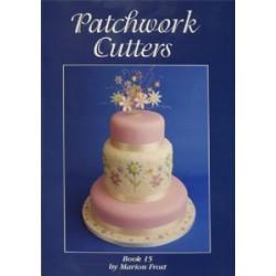 Patchwork Cutters, Bok 15