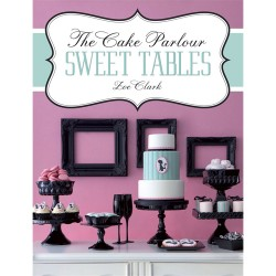 The Cake Parlour SWEET TABLES, bok