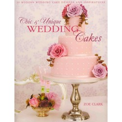 Chic & Unique Wedding Cakes, bok