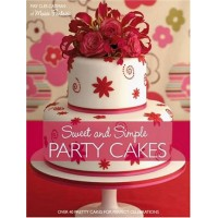 Sweet and Simple Party Cakes, bok