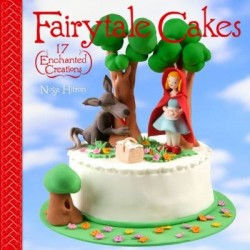 Fairytale Cakes, 17 Enchanted Creations
