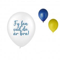 Fy fan va du är bra, 8 st ballonger